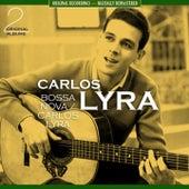 Bossa Nova / Carlos Lyra [The First Two 1961 Albums - Digitally Remastered] von Carlos Lyra