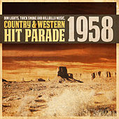 Dim Lights, Thick Smoke and Hillbilly Music, Country & Western Hit Parade 1958 de Various Artists