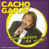 Compañero de Viaje de Cacho Garay