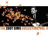 The Zoot Sims Collection, Vol. 4 by Zoot Sims