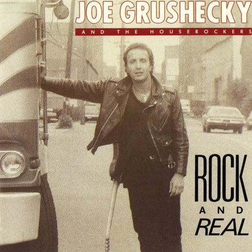 Rock & Real by Joe Grushecky