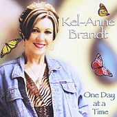 One Day At a Time de Kel-Anne Brandt