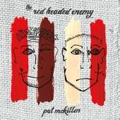 The Red Headed Enemy de Pat McKillen
