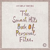 The Smash Hits Book of Personal Files Ep by System Of Survival