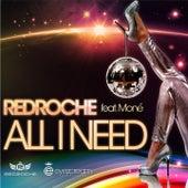 All I Need di Redroche