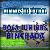 Boca Juniors - Hinchada - Himno del Boca Juniors by The World-Band