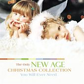 Only New Age Christmas Collection You Will Ever Need, The de Various Artists