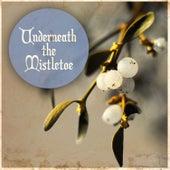 Under the Mistletoe de Various Artists