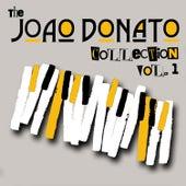 The João Donato Collection, Vol. 1 by João Donato