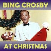 At Christmas by Bing Crosby