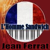 L'Homme Sandwich de Jean Ferrat