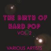 The Birth of Hard Pop, Vol. 2 by Lee Morgan