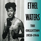 The Collection 1938-1946 by Ethel Waters