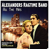 Alexanders Ragtime Band: All the Hits von Various Artists