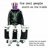 What's on the B-Side de The Real People