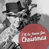 I'll Be Home for Christmas de Various Artists