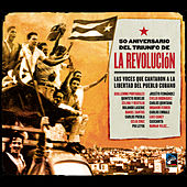 50 Aniversario del Triunfo de la Revolución by Various Artists