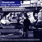 I Blueskvarter: Chicago 1965, Volume One by Various Artists