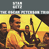 Stan Getz & The Oscar Peterson Trio (Remastered) by Oscar Peterson