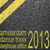 Amsterdam Dance Traxx, Deep House Edition (Club Electronics) by Various Artists