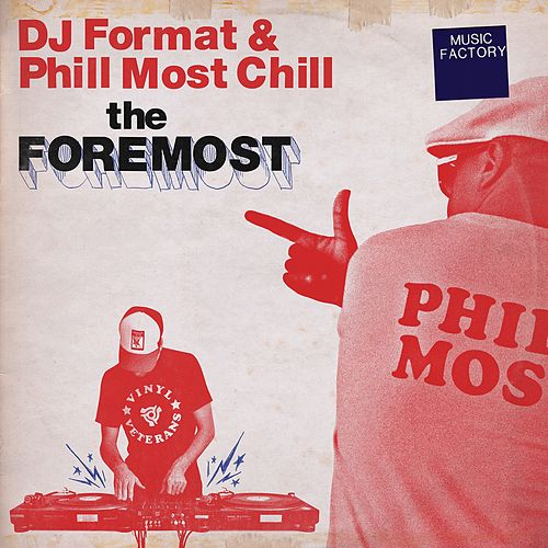 The Foremost by DJ Format