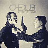 MoM & DaD by Cherub