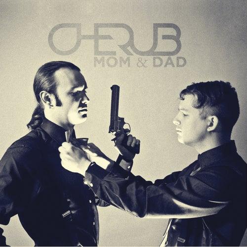 MoM & DaD by Cherub