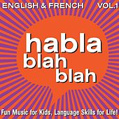 English & French, Vol. One by Habla blah blah