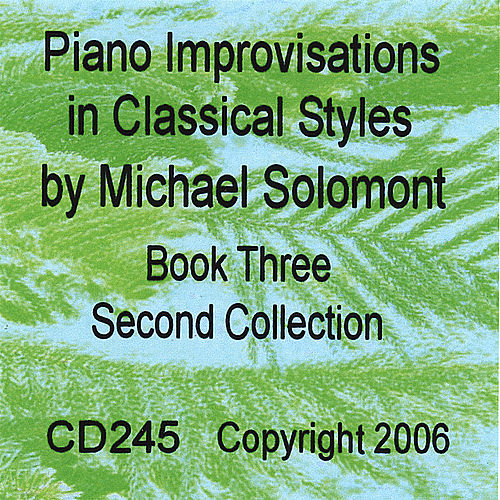 Piano Improvisations in Classical Styles - Book Three - Second Collection by Michael Solomont