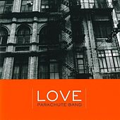Love by Parachute Band
