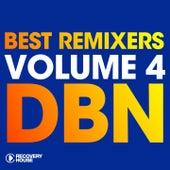 Best Remixers, Vol. 4: DBN von Various Artists