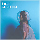 Lily & Madeleine by Lily & Madeleine