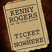 Ticket to Nowhere von Kenny Rogers