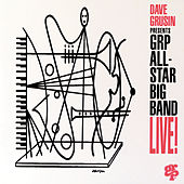 Dave Grusin Presents GRP All-Star Big Band Live! by Dave Grusin