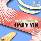 Only You by Los Tony's