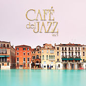 Cafe Del Jazz, Vol. 5 by Various Artists