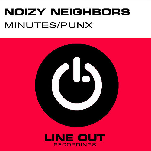 Minutes / Punx by Noizy Neighbors