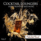 Cocktail Loungers, Vol. 7 by Various Artists
