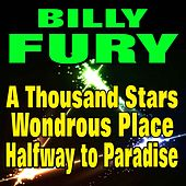 A Thousand Stars, A Wondrous Place, Halfway to Paradise (Original Artist Original Songs) by Billy Fury