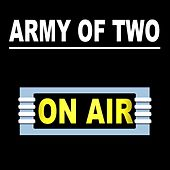 Army of Two by On/Air