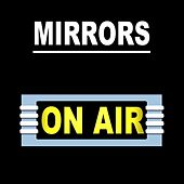 Mirrors by On/Air