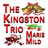 Marie Mild (Original Artists Original Songs) de The Kingston Trio