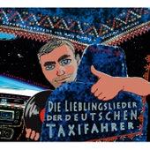 Russendisko präsentiert: Die Lieblingslieder der deutschen Taxifahrer (Compiled by Wladimir Kaminer by Various Artists
