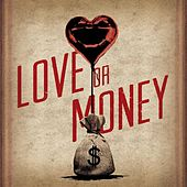 Love or Money (Single) by Kristian Bush