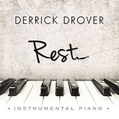 Rest by Derrick Drover