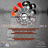Friends On Stage Collection, Vol. 3 (The Radio Show: Selected By Andrea Zanardi & Andrea Cecchinato) by Various Artists