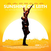 Sunshine On Leith (The Motion Picture Soundtrack) by Various Artists