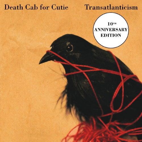 Transatlanticism (10th Anniversary Edition) by Death Cab For Cutie