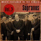 Music Featured in the Series the Sopranos, Vol. 3 de Various Artists