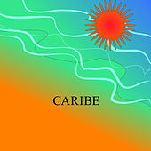 Caribe by Various Artists